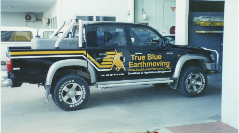 True Blue Earthmoving with signage